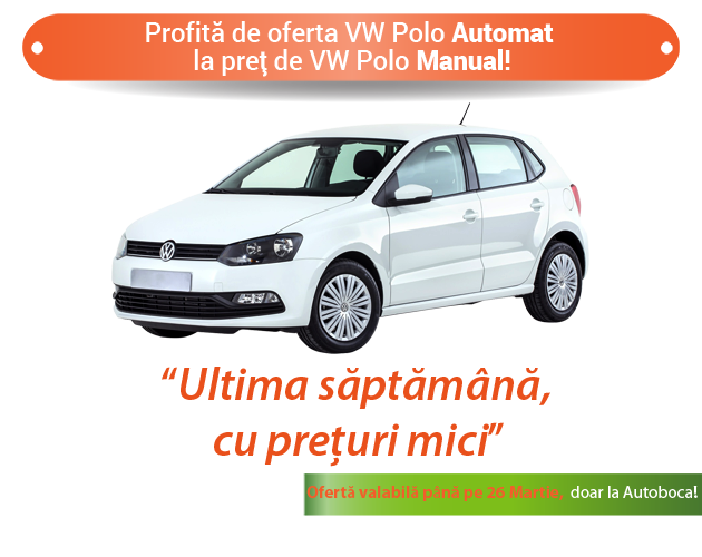 VW Polo automat rent oferta speciala Bucuresti